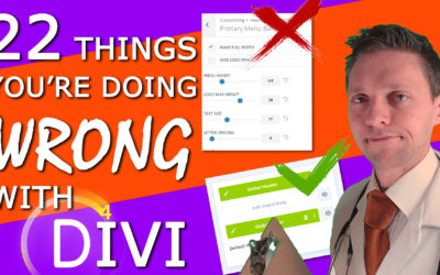 22 Things You're Doing WRONG with Divi!